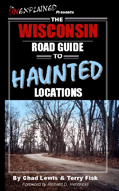 The Wisconsin Road Guide to Haunted Locations